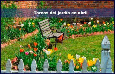 Tareas del jardin en abril