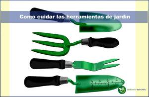 cuidar herramientas de jardín