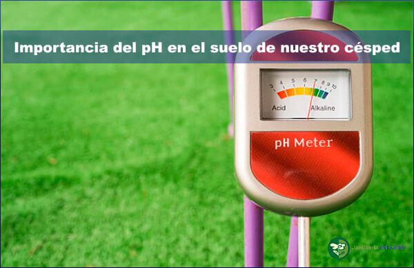 El pH en el suelo de nuestro césped